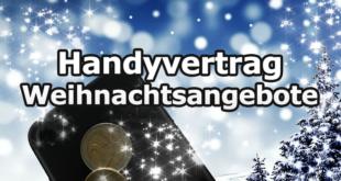 Handyvertrag Weihnachtsangebote vergleichen