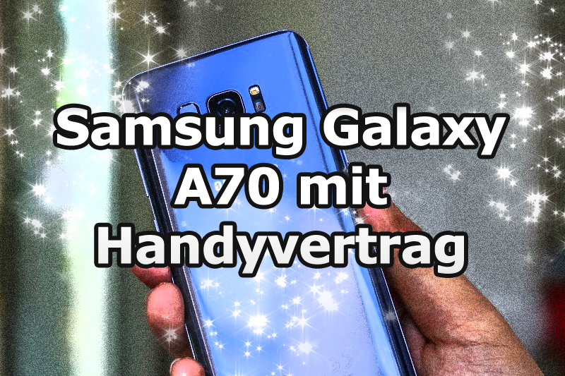 Samsung Galaxy A70 Handvertrag