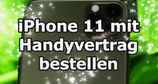 iPhone 11 mit günstigen Handyvertrag bestellen