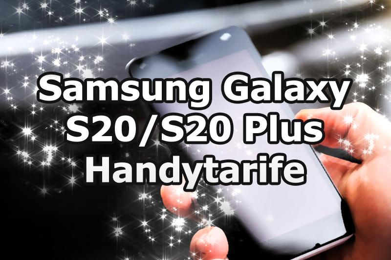 Samsung Galaxy S20 Plus mit Handyvertrag bestellen