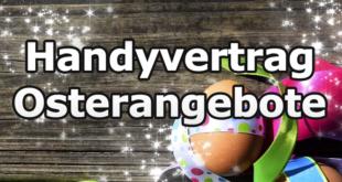 Handyvertrag zu Ostern bestellen